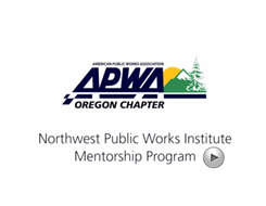 Northwest Public Works Institute Mentorship Prograrm
